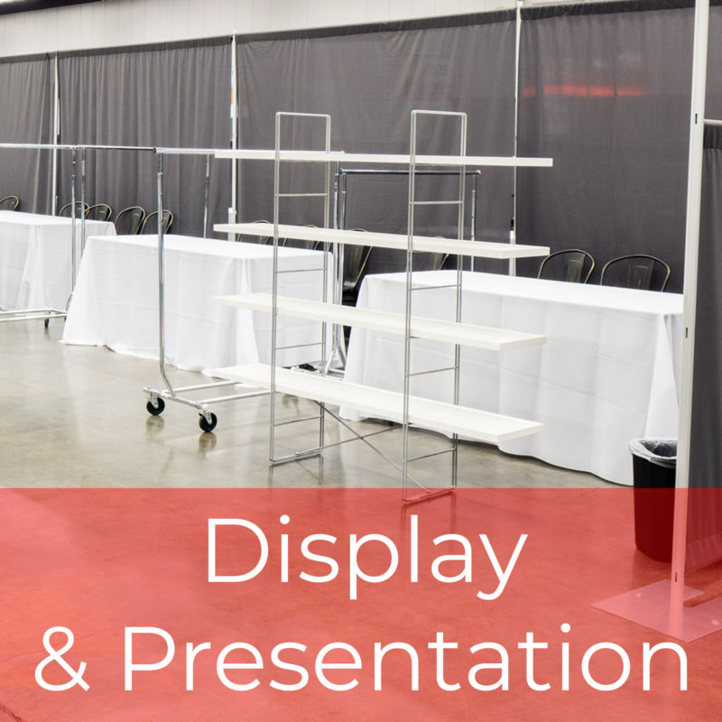 Display & Presentation